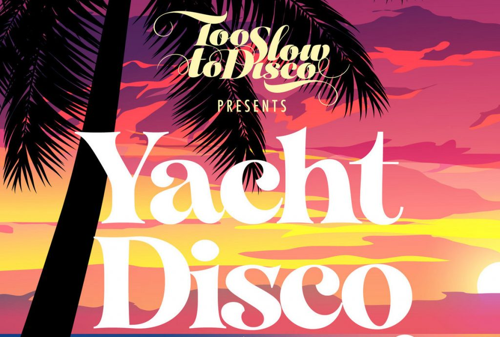 "The Sound of sunny spring – DJ Supermarkt releases ""Too Slow To Disco – Yacht Disco Edits Vol. 3"""
